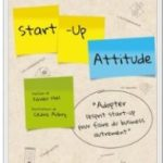Start-Up Attitude .. pour faire du business autrement