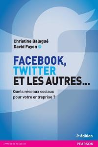 Facebook, Twitter et les autres ...