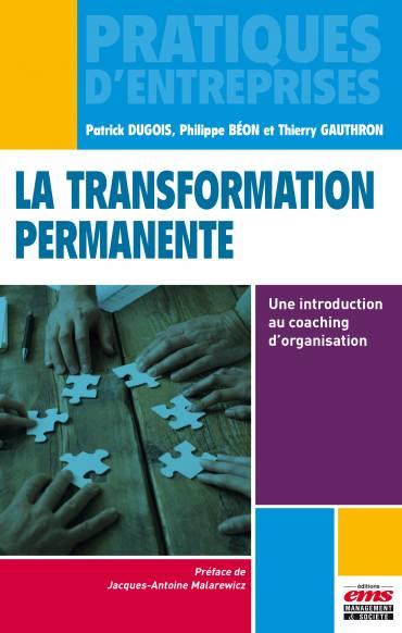 La transformation permanente