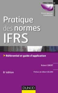 Pratique des normes IFRS - 6e édition