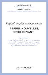 Digital, emploi et compétences – Terres nouvelles, droit devant !
