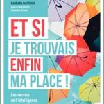 Et si je trouvais enfin ma place ! – intelligence relationnelle