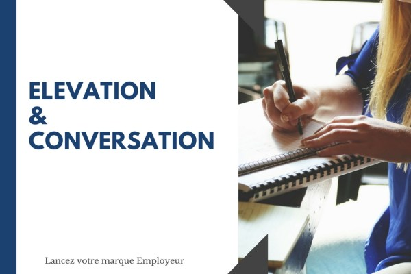 elevation-conversation-marque-employeur