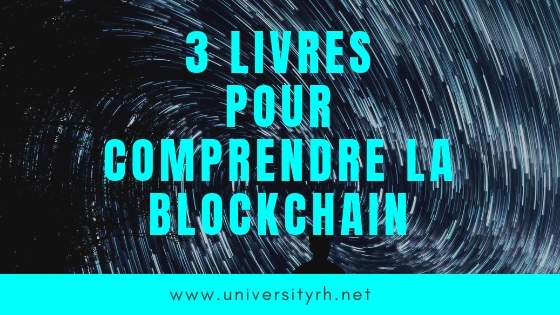 3 livres pour comprendre la Blockchain