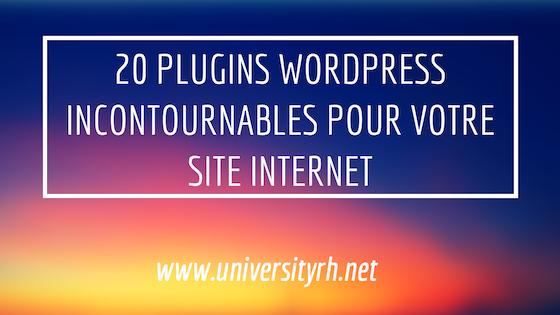 20 Plugins WordPress incontournables pour votre site Internet