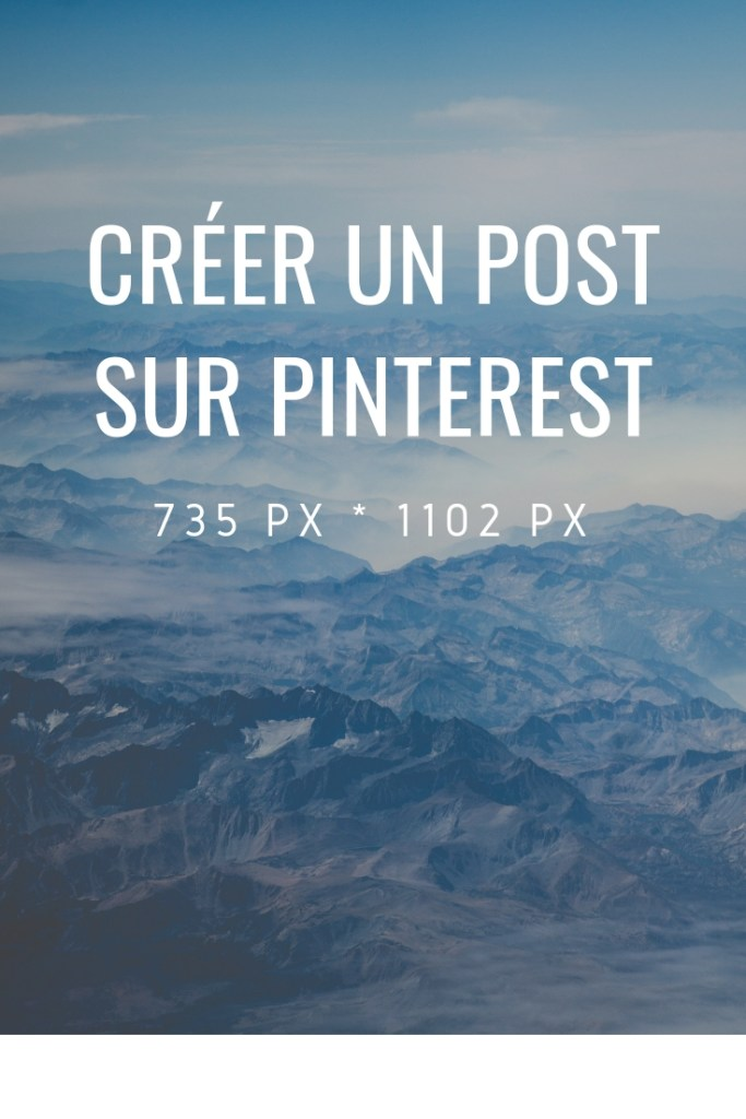 Créer un Post sur Pinterest