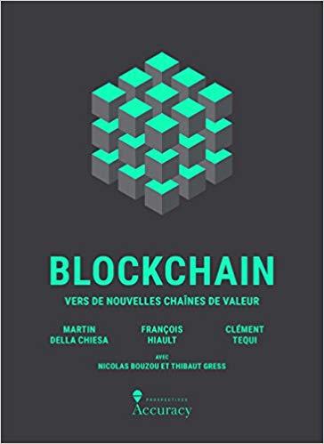 Blockchain - vers de nouvelles chaînes de valeur