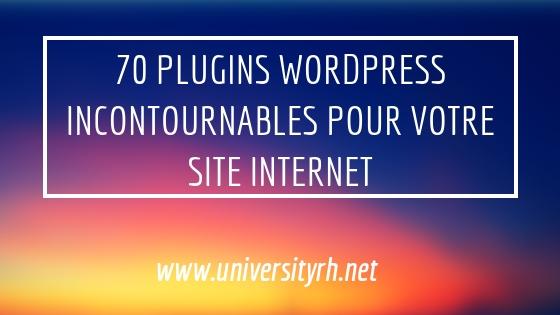 Plugins WordPress incontournables pour votre site Internet