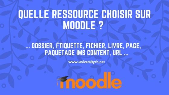 Quelle ressource choisir sur Moodle ?