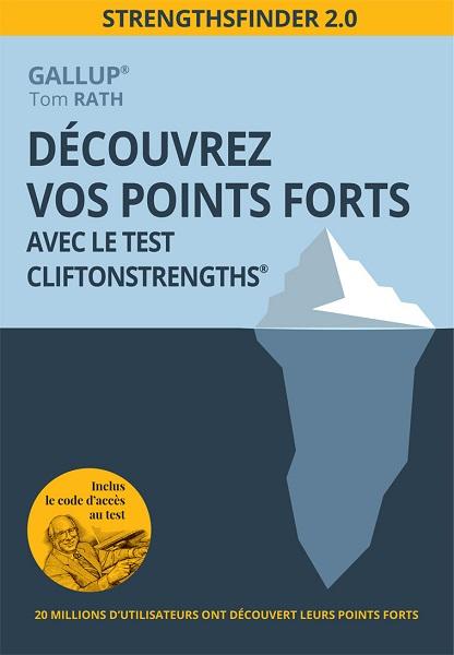 Découvrez vos points forts avec le test CliftonStrenghts de Gallup