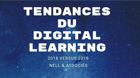 10 tendances du Digital learning selon NELL & Associés