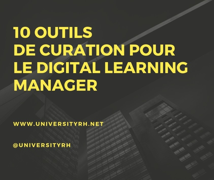 10 Outils de curation pour le Digital Learning Manager