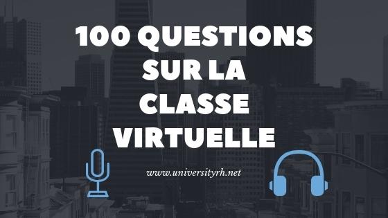 100 questions sur la Classe virtuelle
