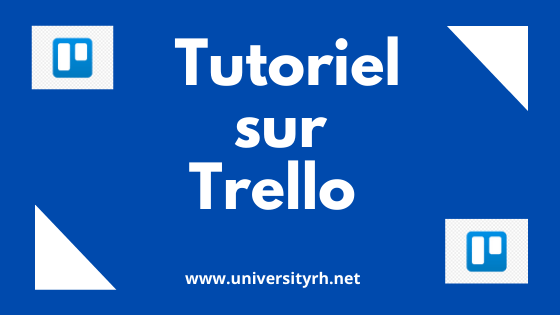 tutoriel complet Trello