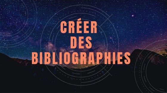 Créer des bibliographies