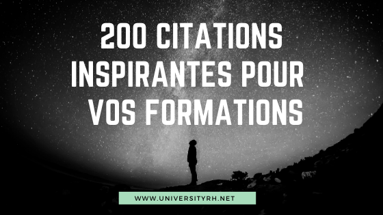 200 citations pour agrementer vos formations