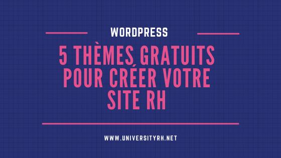 5 themes gratuits site RH wordpress