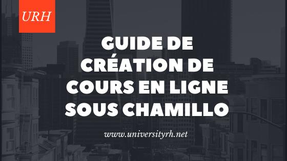 Guide de création de cours en ligne sous Chamillo