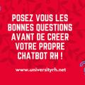 Posez vous les bonnes questions avant de créer votre propre chatbot RH !