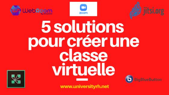 5 solutions pour créer une classe virtuelle
