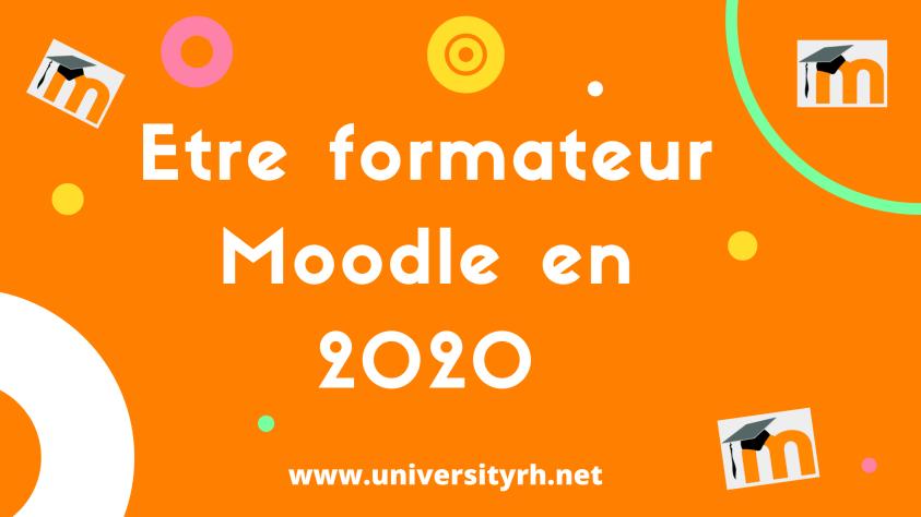 Etre formateur Moodle en 2020 (2)