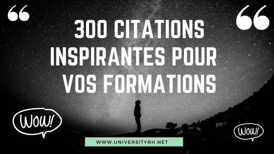 300 citations pour agrementer vos formations