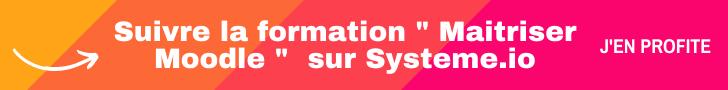 Suivre la formation Maitriser Moodle sur Systeme.io
