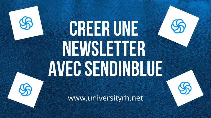 créer et envoyer une newsletter avec sendinblue