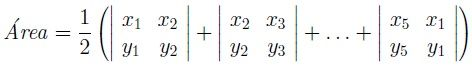 Fórmula para a área de pentágono irregular por Gauss Determinante