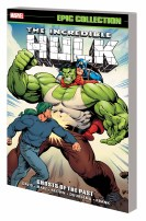 INCREDIBLE HULK EPIC COLLECTION: GHOSTS OF THE PAST TPB
