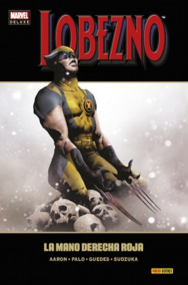 Marvel Deluxe. Lobezno 7: La Mano Derecha Roja (Panini)