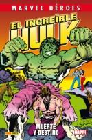 Marvel Héroes 67. El increíble Hulk: Muerte y Destino (Panini)
