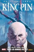 100% Marvel. Kingpin: Todos los Hombres del Rey (Panini)