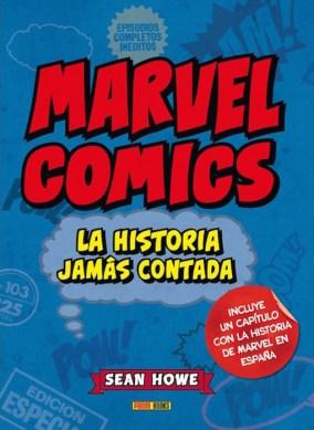 Marvel Comics: La Historia Jamás Contada (2ª Edición) (Panini)