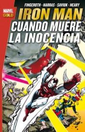 Marvel Gold. Iron Man: Cuando muere la inocencia (Panini)