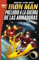 Marvel Gold. Iron Man: Preludio a la Guerra de las Armaduras (Panini)