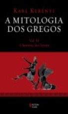 Mitologia dos Gregos (A) Vol. II