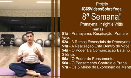 Projeto #365VideosdeYoga – 8ª Semana Falando Sobre Pranayama e Mais Insights