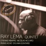 "Ray LEMA Quintet ""V.SN.P- Very Special New production"""