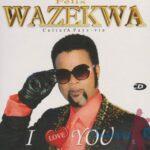 Album I Love You - Felix Wazekwa - Generique