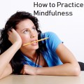 How to Practice Mindfulness for Health