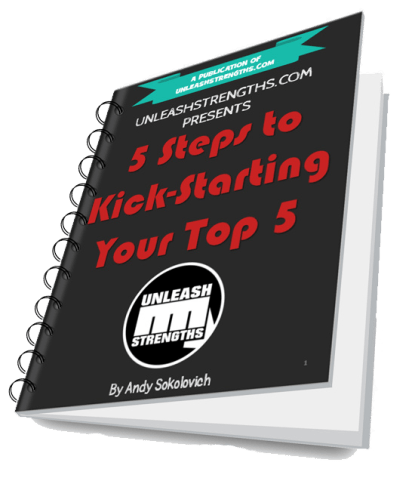 ebook_UnleashStrengths.com presents 5 Steps to Kick_Starting Your Top 5
