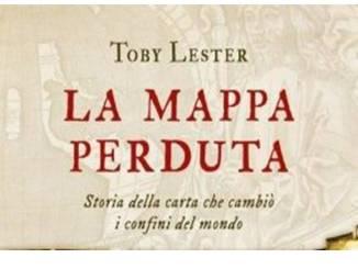 La mappa perduta Lester Toby Recensioni Libri e News UnLibro