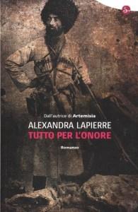 Recensione tutto per l'onore di Alexandra Lapierre recensioni Libri e News