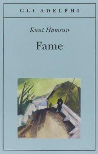 Recensione Fame di Knut Hamuns