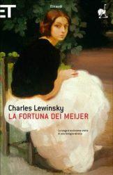LA FORTUNA DEI MEIJER Charles Lewinsky recensioni Libri e News Unlibro