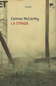 La strada Cormac McCarthy Recensioni Libri e News UnLibro