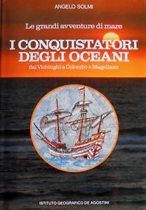 Recensione i conquistatori degli oceani di Angelo Solmi