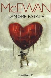 L'amore fatale di Ian McEwan Recensione UnLibro