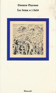 La luna e i falò Cesare Pavese recensioni Libri e News